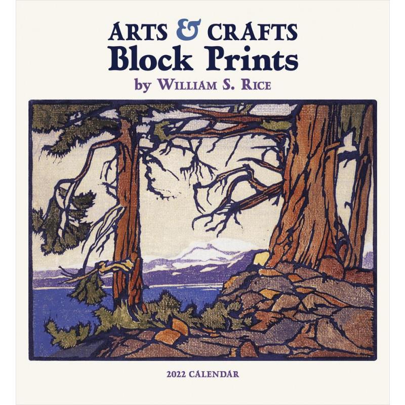Arts & Crafts Block Prints of William S. Rice 2022 Wall Calendar