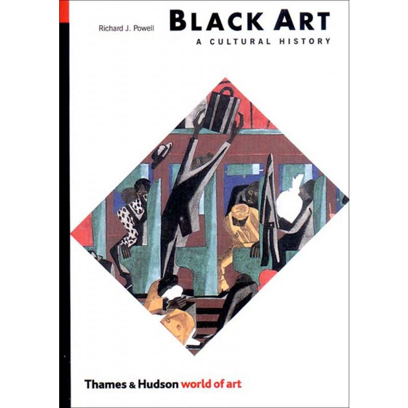 Black Art: A Cultural History