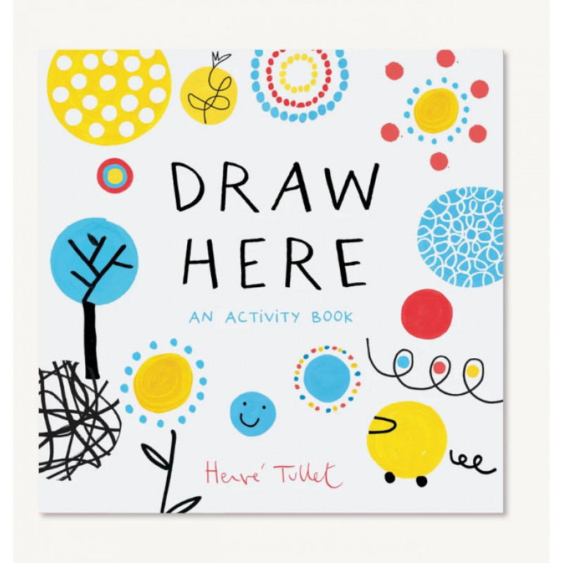 Draw Here: An Activity Book