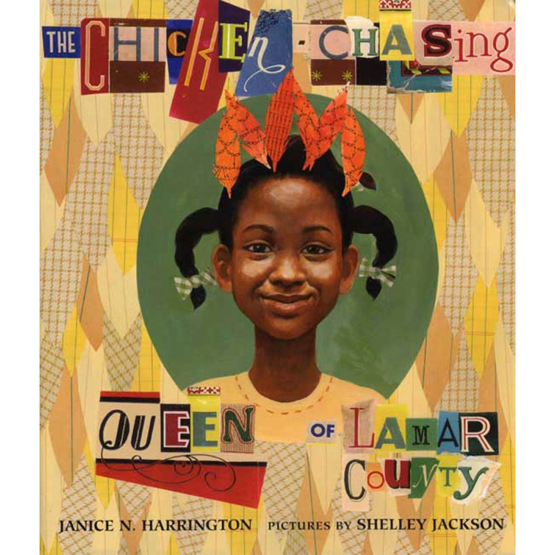 The Chicken Chasing: Queen of Lamar County