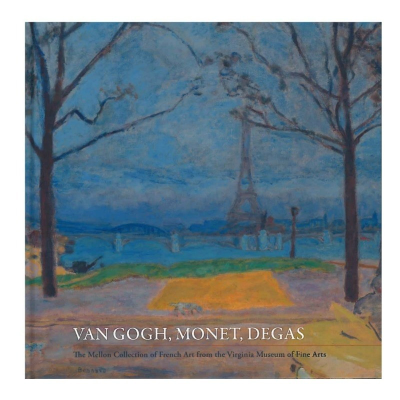 *The Mellon Collection of French Art from the VMFA: Van Gogh, Monet, Degas