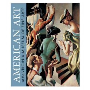 American Art at the Virginia Museum of Fine Arts