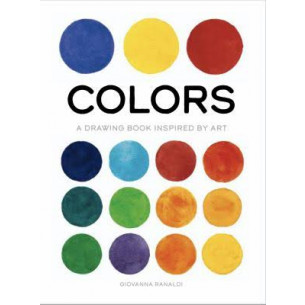 Colors: A Drawing Book Inspired by Art