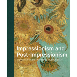 Impressionism and Post-Impressionism: Highlights from the Philadelphia Museum of Art