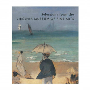 Selections from the Virginia Museum of Fine Arts