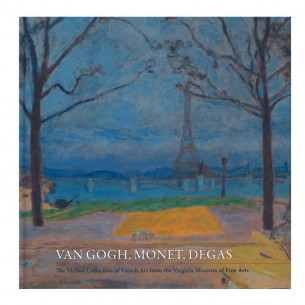 The Mellon Collection of French Art from the VMFA: Van Gogh, Monet, Degas