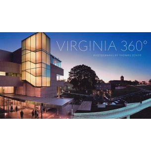 Virginia 360: Photographs by Thomas Schiff